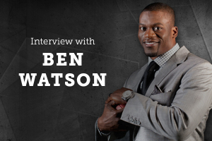 An Interview with Ben Watson