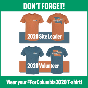 Don't forget to wear your #ForColumbia2020 T-shirt!