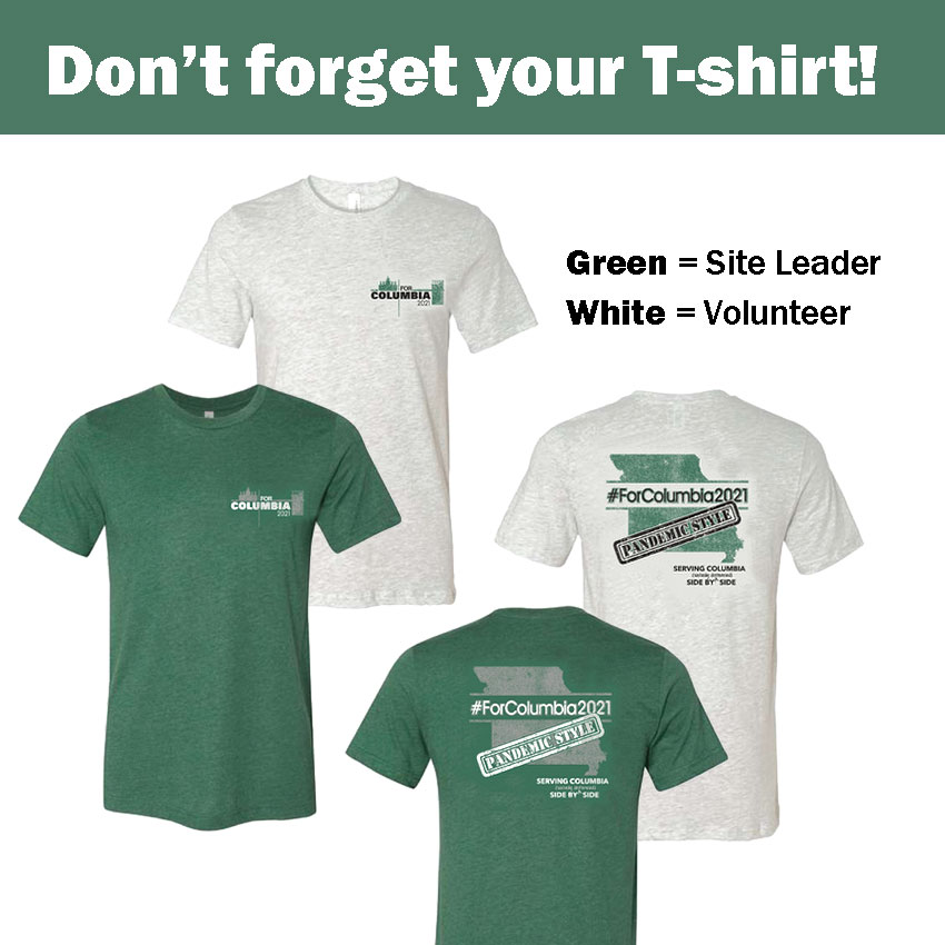Don't Forget to Wear Your T-Shirt! Green = Site Leader. White = Volunteer.